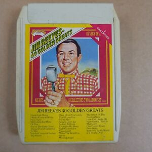 8 track cartridge JIM REEVES 40 golden greats ,  NOT SERVICED