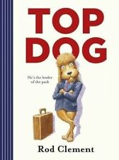 New - Top Dog by Rod Clement (Paperback, 2016)