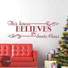 This House Believes In Santa Claus Vinyl Wall Decal Sticker