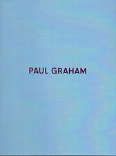 Paul GRAHAM. Photographs 1981-2006. SteidlMACK, 2009. E.O.