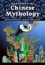 Handbook of Chinese Mythology (World Mythology)