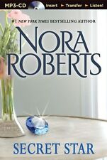 Nora ROBERTS / (Stars of Mithra Trilogy: Bk3)  SECRET STAR      [ Audiobook ]