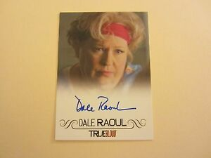 Dale Raoul Actress Autographed Signed 2012 True Blood Premiere Autographs Card