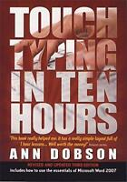 Touch Typing in Ten Hours by Ann Dobson | Paperback Book | 9781845283407 | NEW