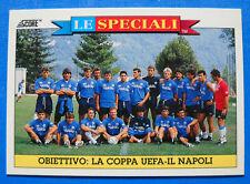 FIGURINA/CARD-SCORE LE SPECIALI '93 - N.16 - OBIETTIVO COPPA UEFA - NAPOLI