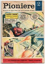 il PIONIERE n.2/1962 sand e zeos pif armida leboffe chiodino jose meiffret verne