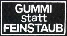 Gummi statt Feinstaub -  Patch -  Aufnäher Biker Kutte Streetfighter, Abzeichen