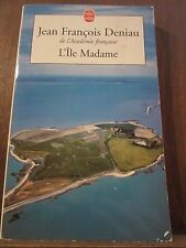 Jean-François Deniau: L'Île Madame/ Le Livre de Poche