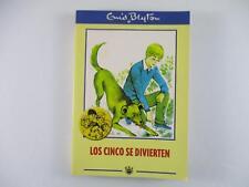 LOS CINCO SE DIVIERTEN - ENID BLYTON 2001
