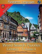 Parleremo Languages Word Search Puzzles German - Volume 4 by Erik Zidowecki...