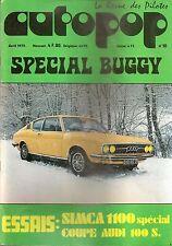 AUTOPOP 10 1972 DOSSIER 20p BUGGY AUDI 100 S SIMCA 1100 SPECIAL LYON CHARBONNIER