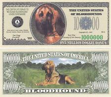 100 Blood Hound Dog Bloodhound Novelty Money Bills Lot