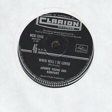 """Johnny Young and Kompany - When Will I Be Loved / Kiss Me Now - 7"""" single 45rpm"""