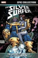 Silver Surfer Epic Collection The Infinity Gauntlet TPB NEW 9781302907112 MARVEL