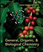Student Study Guide/Solutions Manual to accompany General, Organic & Biologica..