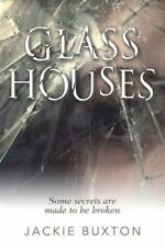 Glass Houses by Jackie Buxton (2016, Paperback)
