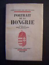 Portrait de la Hongrie / Constantin de Grunwald  / Librairie Plon - 1939 (envoi)