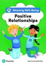 WEAVING WELL-BEING POSITIVE RELATIONSHIPS PUPIL BOOK NEU FORMAN FIONA PEARSON ED