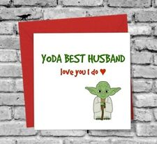 GREETINGS CARD HUSBAND I LOVE YOU FUNNY HUMOUR YODA BIRTHDAY VALENTINES DAY