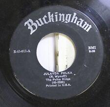 Polka 45 The Polka Kings - Julayda Polka / Domino Polka On Buckingham Records