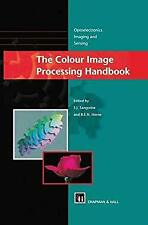 Colour Image Processing Handbook by Sangwine, S. J.