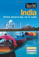 India: Perfect places to stay, eat and explore (Time Out India: Perfect Places,