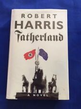 FATHERLAND - FIRST EDITION SIGNED BY ROBERT HARRIS
