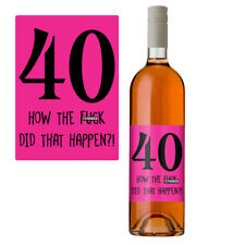 Funny 40th Birthday 40 Today Wine Bottle Label Gift Perfect For Her Women Pink