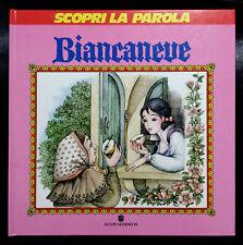 Biancaneve (Scopri la parola), Ed. Mondadori, 1989