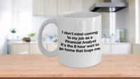 Financial Analyst Coffee Mug Funny Gift for Chartered Data Office Analyst