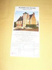 Château de Plessis-Les-Tours Tract Dépliant Prospectus Flyer Tourisme brochure