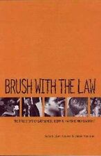NEW - Brush With the Law by Byrnes, Robert; Marquart, Jaime