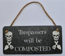 Vegetable Patch Allotment Garden Gift Large Trespassers Will be Composted Sign