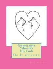 German Spitz Valentine's Day Cards: Do It Yourself