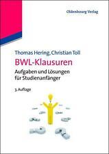 BWL-Klausuren von Thomas Hering und Christian Toll (2012, Taschenbuch)