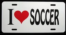 I Love Playing Soccer License Plate - New, Novelty, Fun