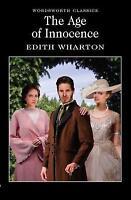 The Age of Innocence (Wordsworth Classics), Wharton, Edith, Very Good Book