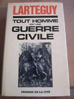 Lartéguy: Tout homme est une guerre civile/ Presses de la Cité, 1969