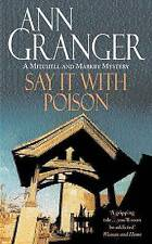 Say it with Poison by Ann Granger (Paperback, 1991)