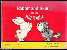 Vintage 1964 RABBIT AND SKUNK AND THE BIG FIGHT Carla Stevens & Robert Klaus
