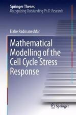 Mathematical Modelling of the Cell Cycle Stress Response by Elahe...
