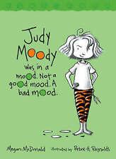 Judy Moody was in a mood. Not a good mood. A bad mood, Megan McDonald   Paperbac