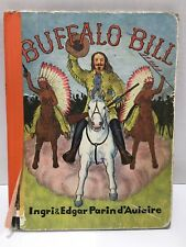 Buffalo Bill by Ingri & Edgar Parin d'Aulaire 1st Edition 1952 Book