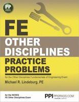 FE Other Disciplines Practice Problems Paperback Michael  R. Lindeburg PE