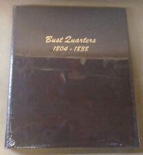 Dansco Coin Album # 6141 Bust Quarters 1804 - 1838 United States U.S.