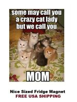 352 - Cute Cat Mom Refrigerator Fridge Magnet
