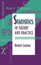 Statistics in Theory and Practice