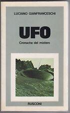 Gianfranceschi, Ufo cronache del mistero, Rusconi, 1977, alieni, ET, mistero