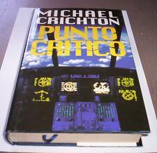 PUNTO CRÍTICO DE Michael Crichton 1998 Euroclub novela thriller libro