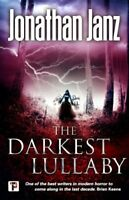 The Darkest Lullaby by Jonathan Janz 9781787582712 | Brand New